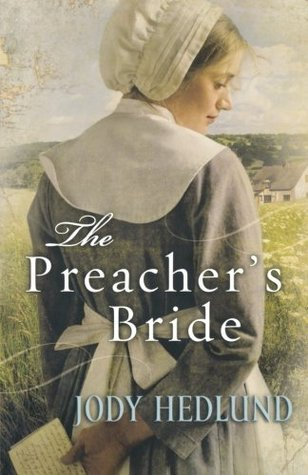 The Preacher's Bride by Jody Hedlund