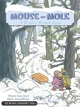 Mouse and Mole by Wong Herbert Yee