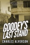 Goodey's Last Stand (Joe Goodey Mysteries #1)