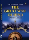 The Great War of Hind by Vaibhav Anand