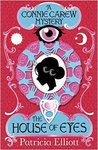 The House of Eyes (The Connie Carew Mysteries, #1)