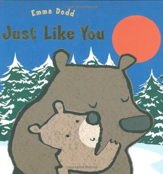 Just Like You (Emma Dodd's Love You Books)