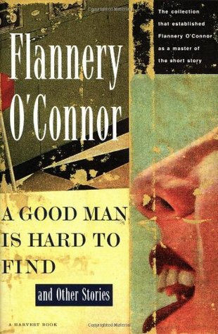 a good man is hard to find by flannery oconnor 2 essay Buy here support the show and grab skype coffee hear flannery read 'a good man is hard to fi.