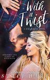 With a Twist (Bad Habits, #1)