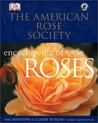 American Rose Society Encyclopedia of Roses by Charles Quest-Ritson