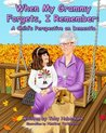 When My Grammy Forgets, I Remember by Toby Haberkorn