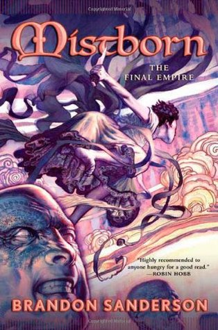 The Final Empire (Mistborn, #1)