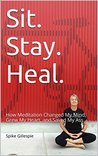 Sit. Stay. Heal.:...