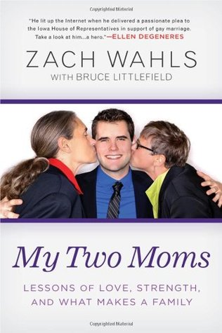 My Two Moms by Zach Wahls