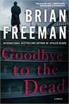 Goodbye to the Dead (Jonathan Stride, #7)