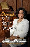 Divorced and Still Highly Favored