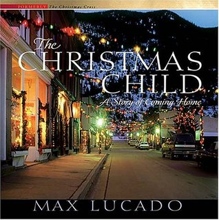 The Christmas Child by Max Lucado