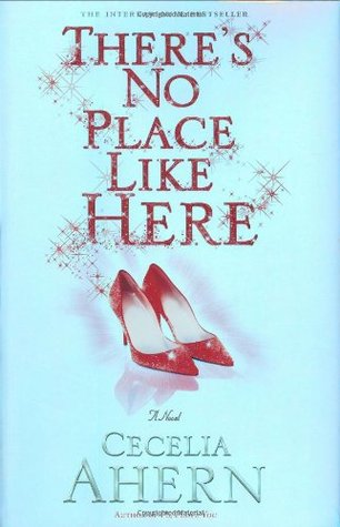 There's No Place Like Here by Cecelia Ahern