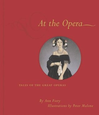 At the Opera: Tales of the Great Operas