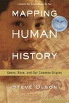 Mapping Human History: Genes, Race, and Our Common Origins