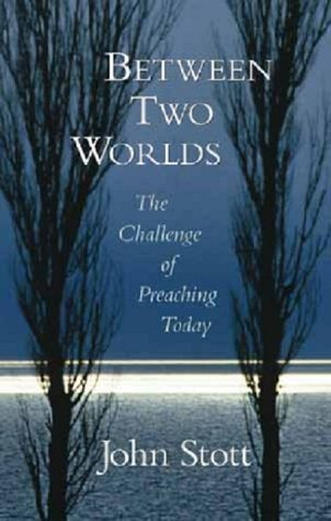 Between Two Worlds: The Challenge of Preaching Today