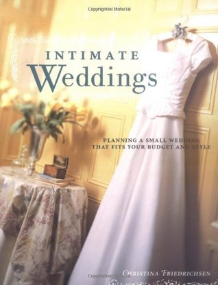 intimate weddings planning a small wedding that fits your