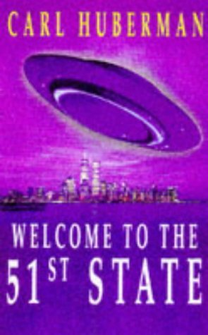 Welcome To The 51st State by Carl Huberman