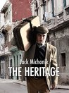 The Heritage by Jack Michonik