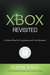Xbox Revisited: A Game Plan for Corporate and Civic Renewal