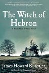 The Witch of Hebron (World Made by Hand, #2)