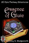 Essence of Gluic (Altered Creatures Book 3)