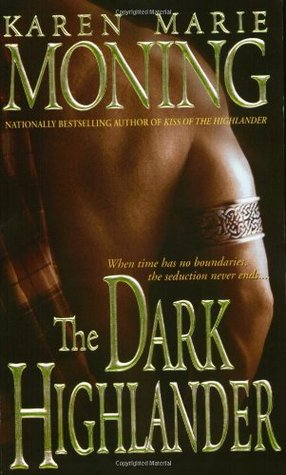 The Dark Highlander by Karen Marie Moning