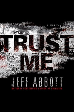 Trust Me by Jeff Abbott