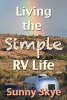 Living the Simple RV Life