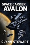 Space Carrier Avalon (Castle Federation #1)
