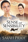 Sense and Sensibility: An Amish Retelling of Jane Austen's Classic  (The Amish Classics, #4)