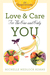 Love and Care for the One and Only You: 52 Inspirations