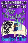 All Washed Up (The Misadventures of the Laundry Hag, #3)
