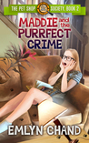 Maddie and the Purrfect Crime