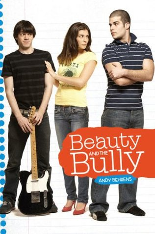 Beauty and the Bully by Andy Behrens