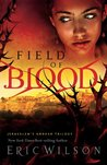 Field of Blood (Jerusalem's Undead Trilogy #1)