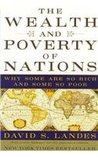The Wealth and Poverty of Nations: Why S... by David S. Landes