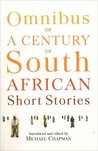 Omnibus of a Century of South African Stories