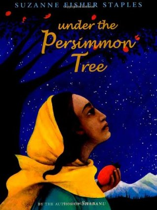 Under the Persimmon Tree by Suzanne Fisher Staples