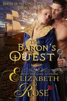 The Baron's Quest by Elizabeth Rose
