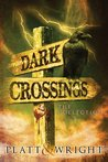 Dark Crossings: The Collection
