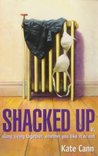 Shacked Up (Hard Cash Trilogy, #2)