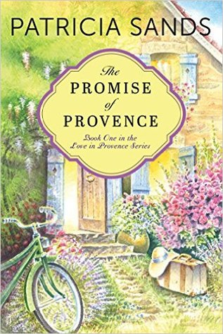 The Promise of Provence (Love in Provence, #1)