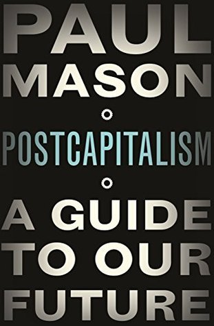 A Guide to Our Future - Paul Mason