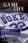 Game of My Life: Duke Blue Devils (Game of My Life)