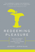 Redeeming Pleasure by Jeremy Jernigan