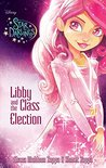 Libby and the Class Election (Star Darlings #2)