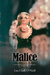 Malice (Southern Comfort, #.5)