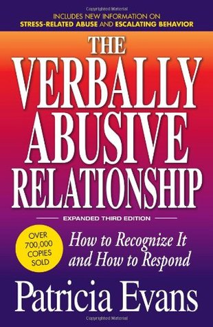 The Verbally Abusive Relationship, Expanded Third Edition by Patricia Evans