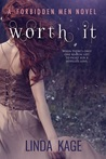 Worth It (Forbidden Men, #6)